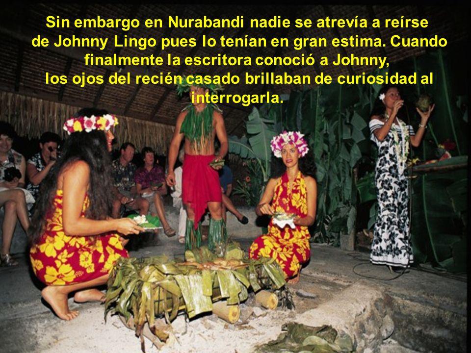 Sin embargo en Nurabandi nadie se atrevía a reírse