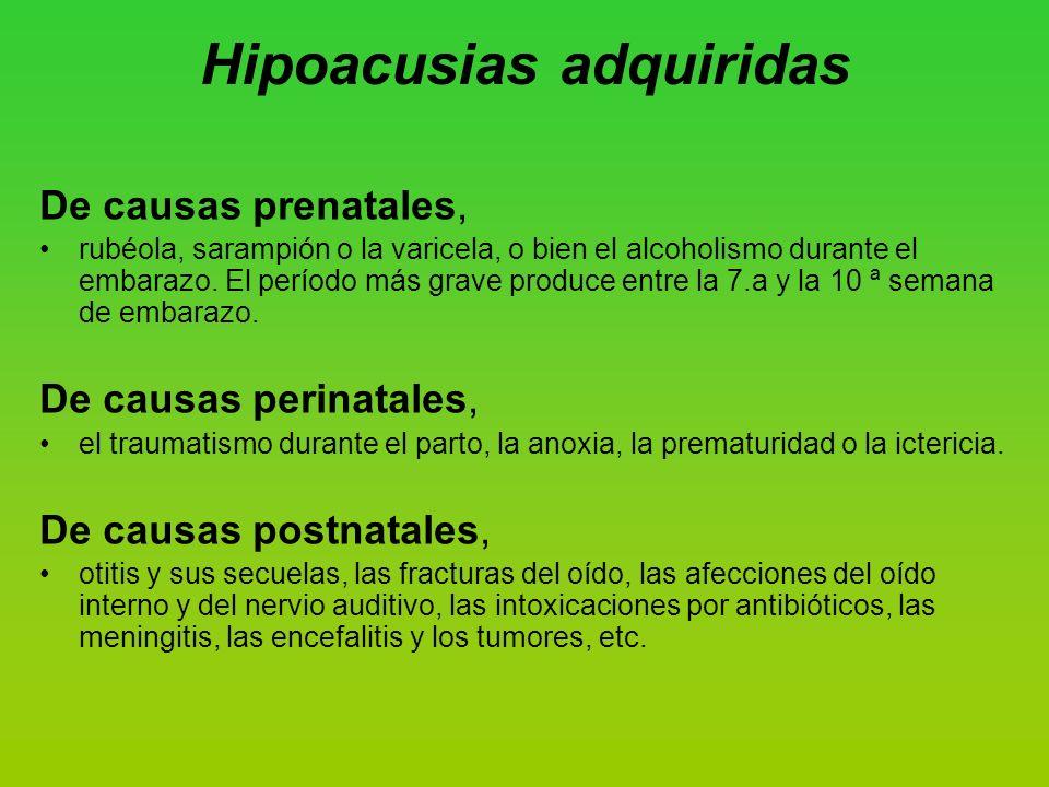 Hipoacusias adquiridas