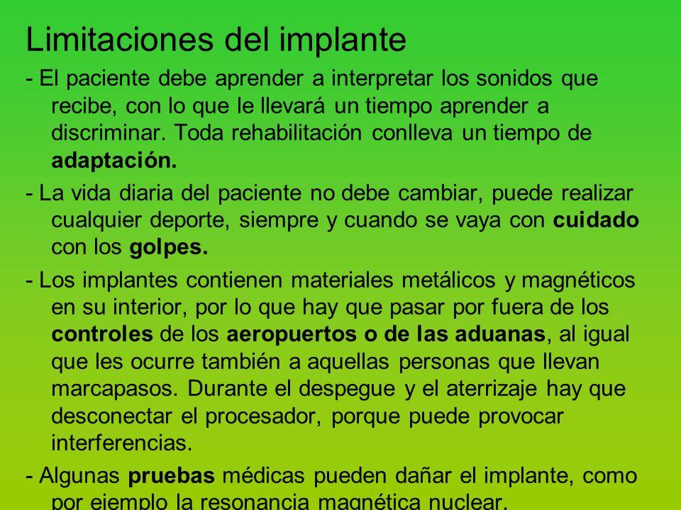 Limitaciones del implante