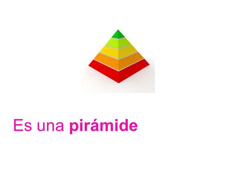 Es una pirámide