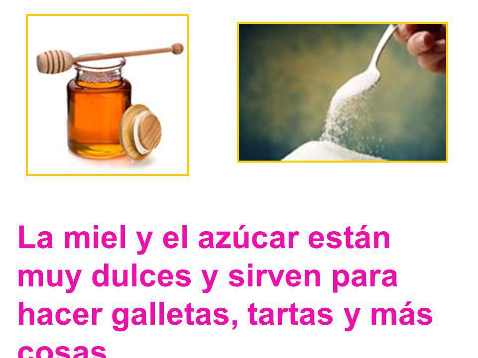 La miel y el azúcar están muy dulces y sirven para hacer galletas, tartas y más cosas