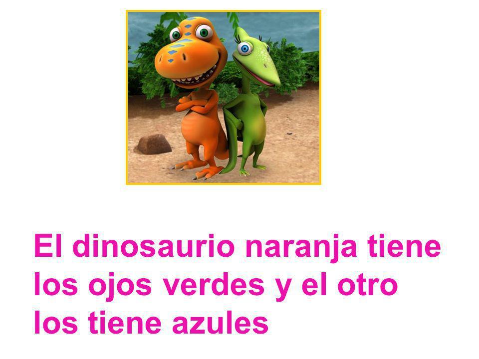 El dinosaurio naranja tiene los ojos verdes y el otro los tiene azules
