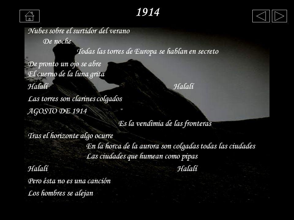 1914 Nubes sobre el surtidor del verano De noche Todas las torres de Europa se hablan en secreto.