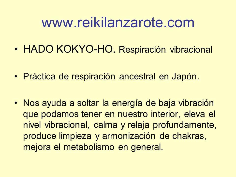 www.reikilanzarote.com HADO KOKYO-HO. Respiración vibracional
