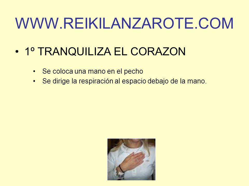 WWW.REIKILANZAROTE.COM 1º TRANQUILIZA EL CORAZON