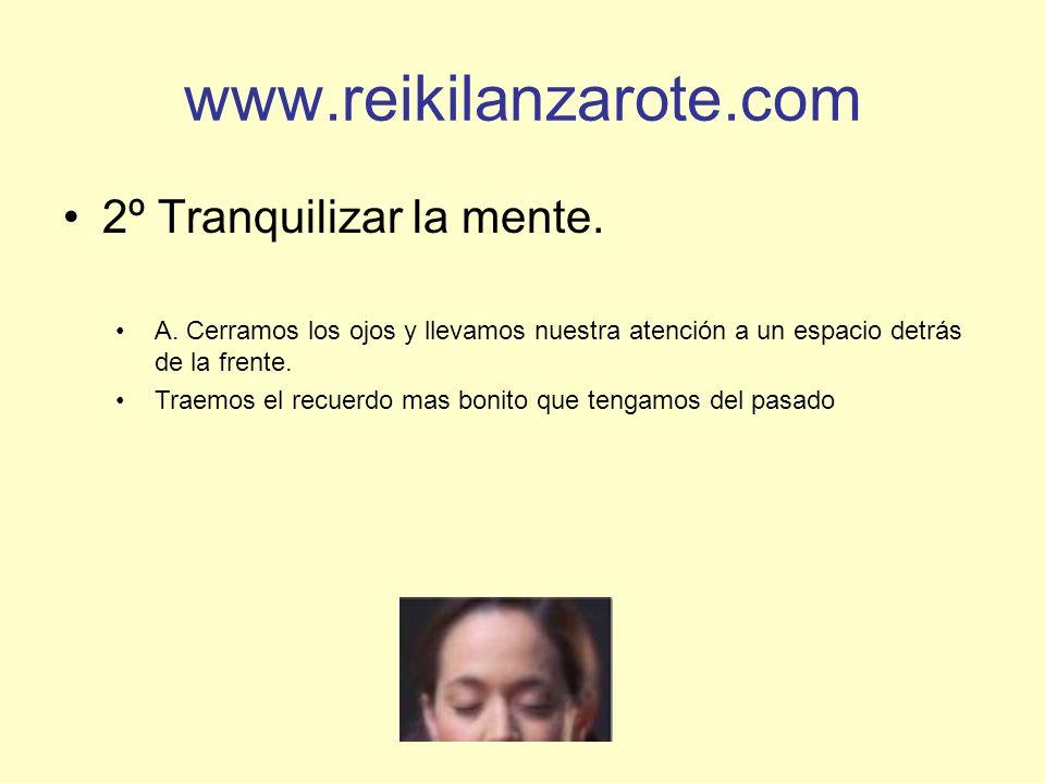 www.reikilanzarote.com 2º Tranquilizar la mente.