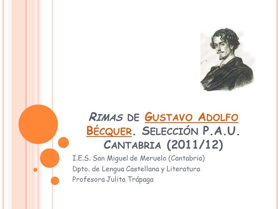 Rimas de Gustavo Adolfo Bécquer. Selección P.A.U. Cantabria (2011/12)