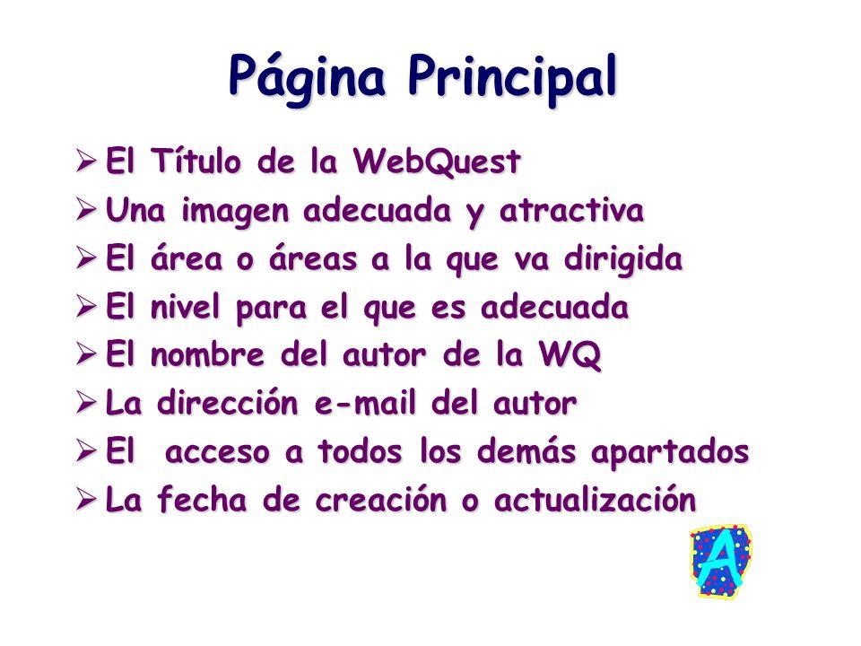 Página Principal El Título de la WebQuest