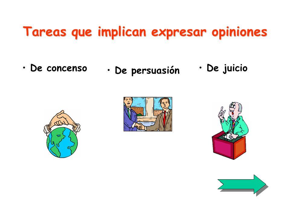 Tareas que implican expresar opiniones