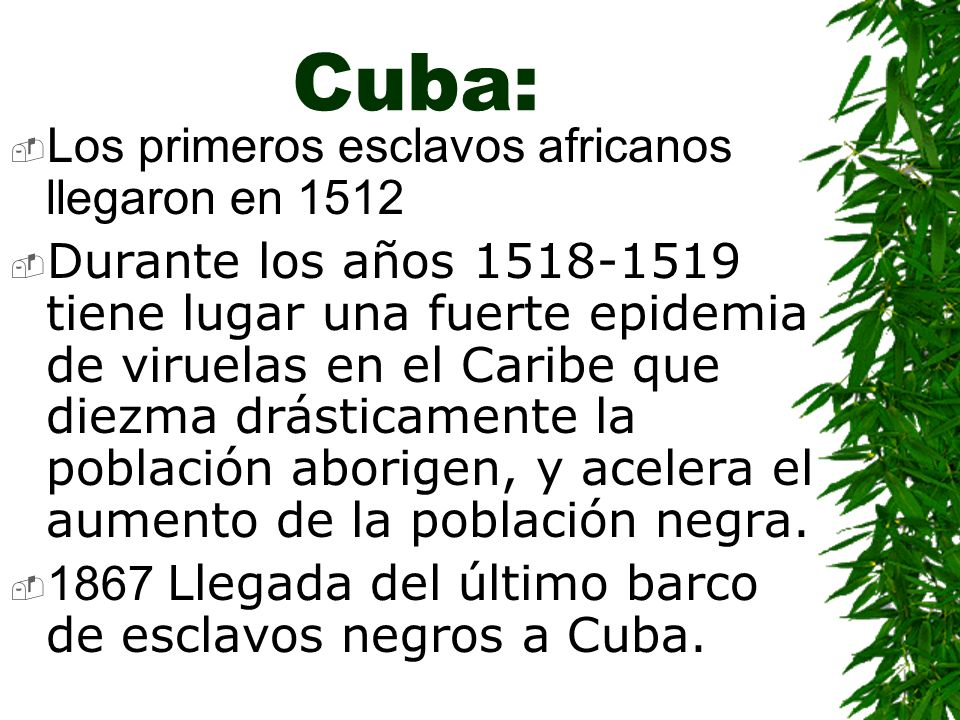 Cuba: Los primeros esclavos africanos llegaron en 1512
