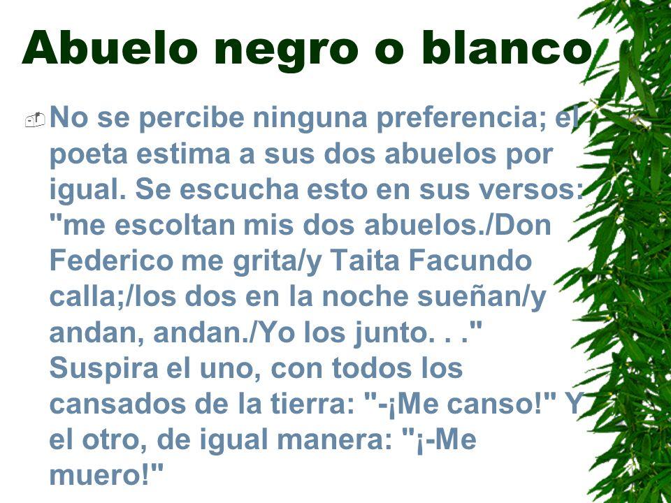 Abuelo negro o blanco