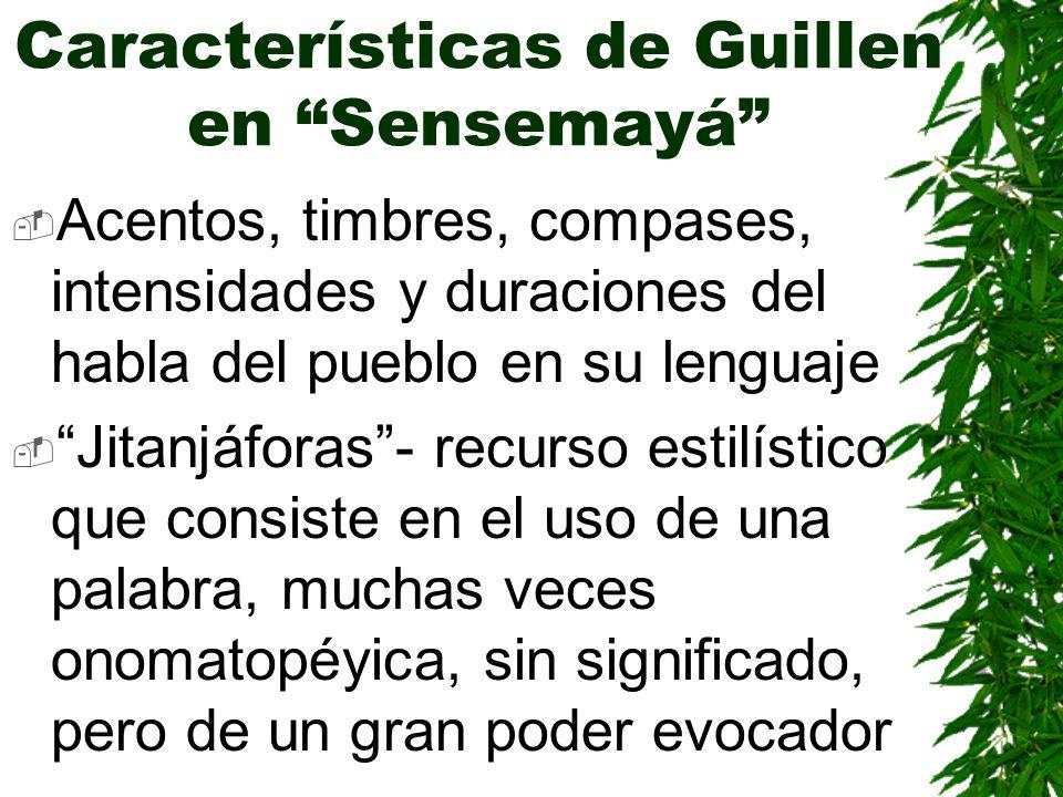 Características de Guillen en Sensemayá