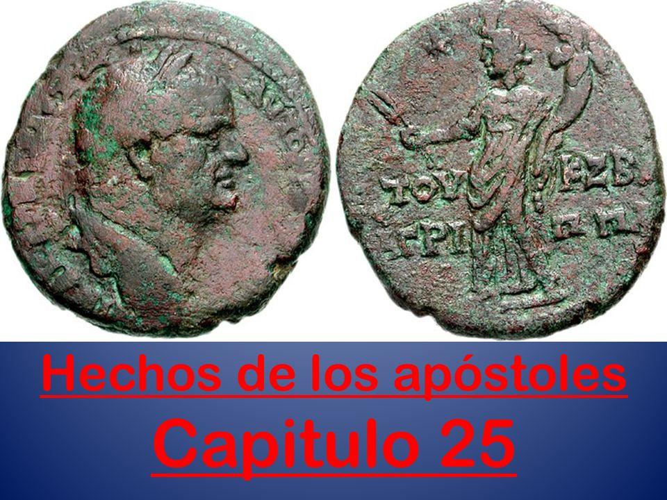 Hechos de los apóstoles Capitulo 25