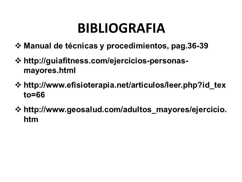 BIBLIOGRAFIA Manual de técnicas y procedimientos, pag.36-39