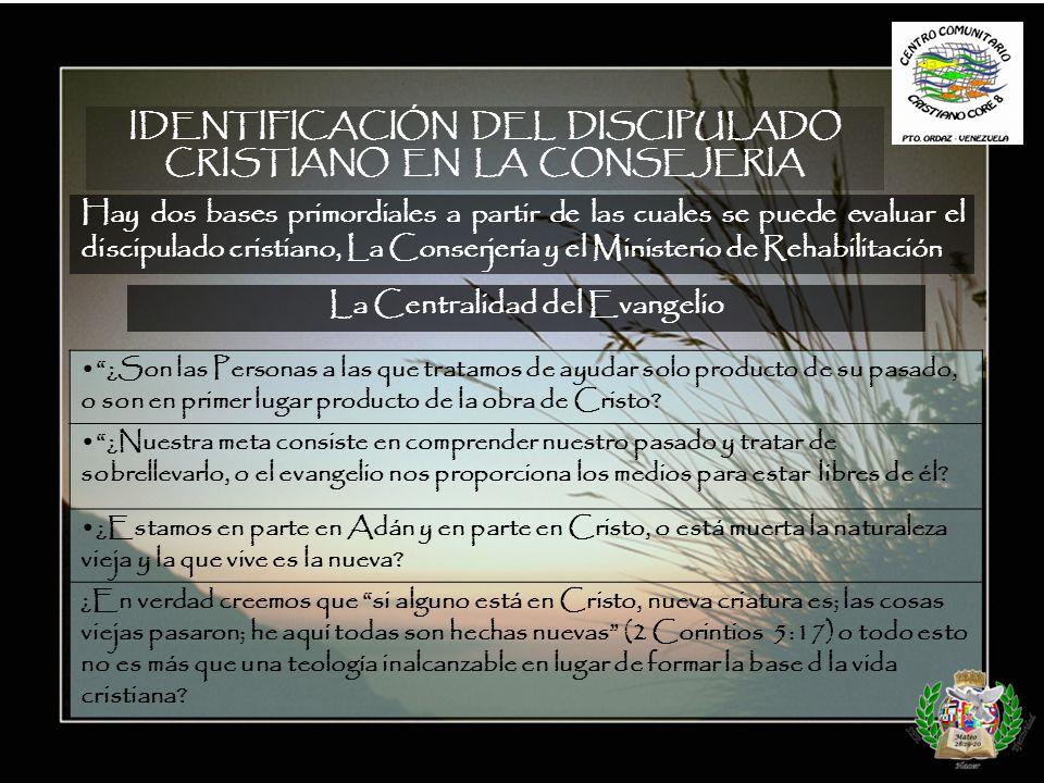 Hay IDENTIFICACIÓN DEL DISCIPULADO CRISTIANO EN LA CONSEJERIA