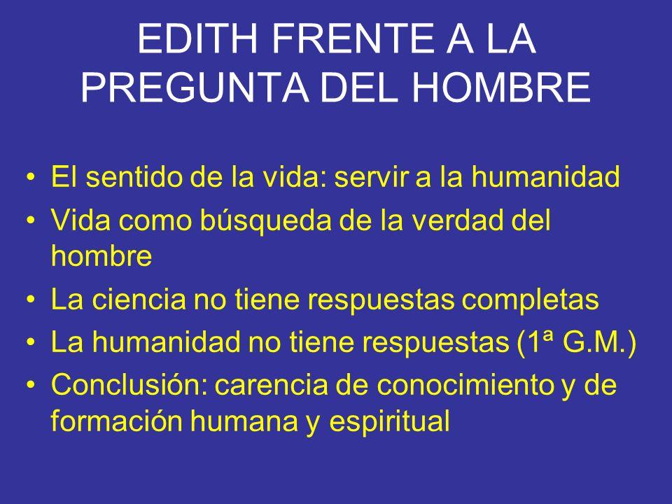 EDITH FRENTE A LA PREGUNTA DEL HOMBRE