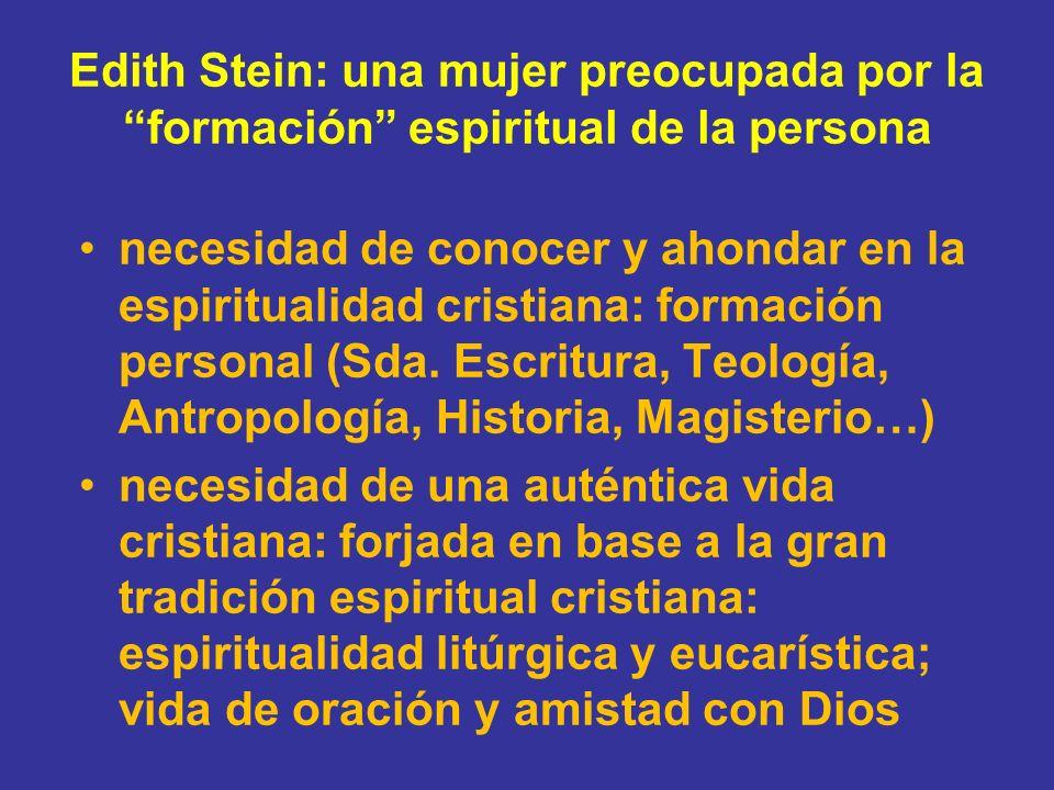 Edith Stein: una mujer preocupada por la formación espiritual de la persona