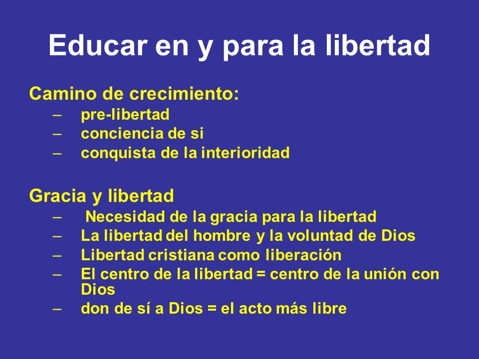 Educar en y para la libertad