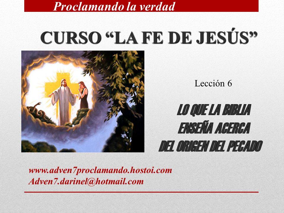CURSO LA FE DE JESÚS LO QUE LA BIBLIA ENSEÑA ACERCA