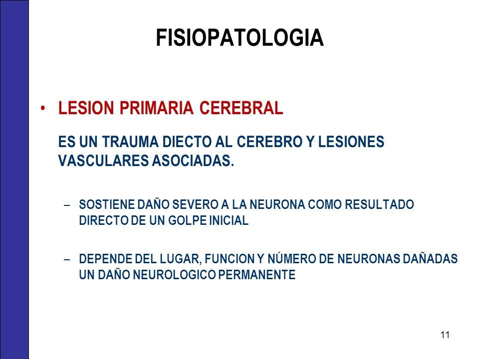 FISIOPATOLOGIA LESION PRIMARIA CEREBRAL