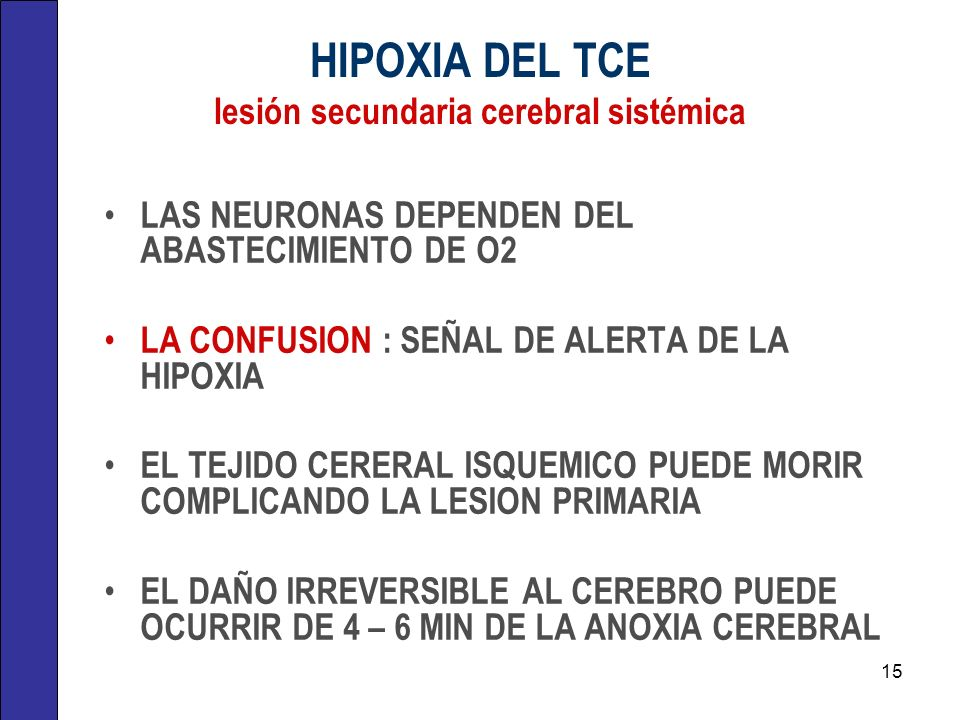 HIPOXIA DEL TCE lesión secundaria cerebral sistémica