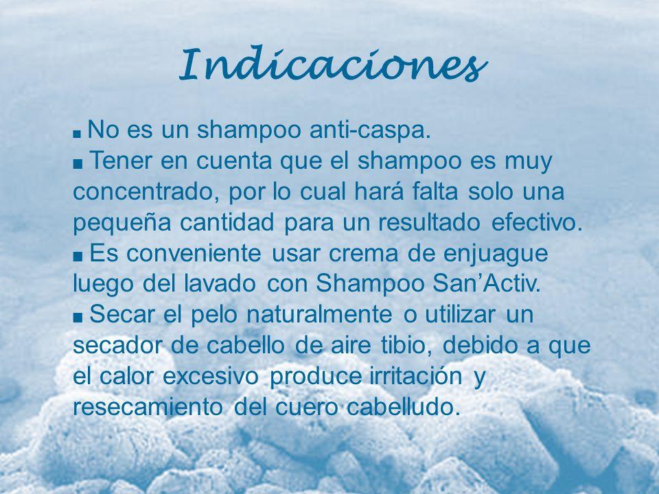 Indicaciones No es un shampoo anti-caspa.