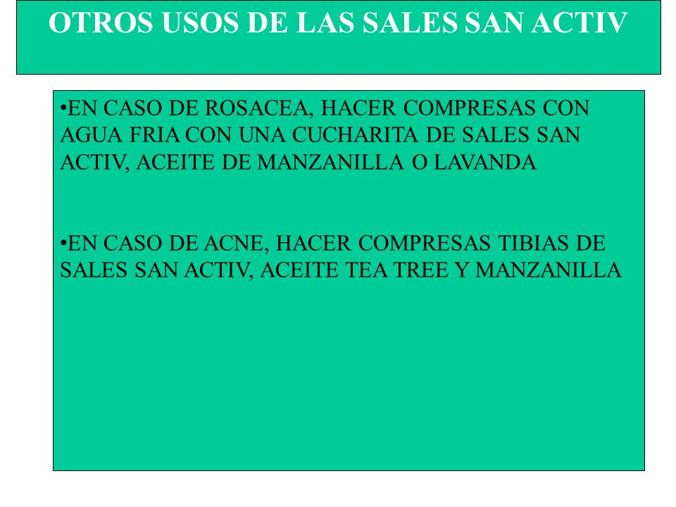 OTROS USOS DE LAS SALES SAN ACTIV