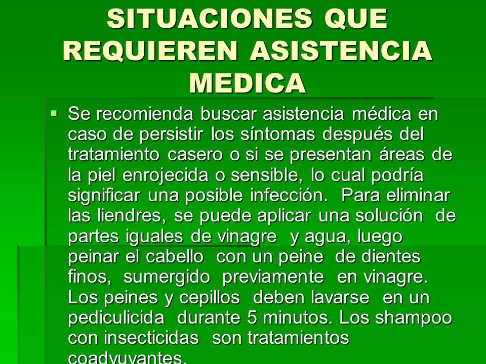 SITUACIONES QUE REQUIEREN ASISTENCIA MEDICA