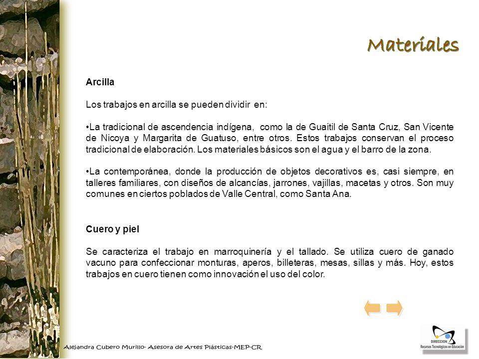 Materiales Arcilla Los trabajos en arcilla se pueden dividir en: