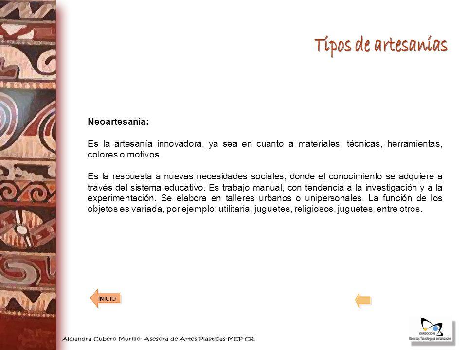 Tipos de artesanías Neoartesanía: