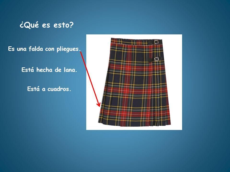 ¿Qué es esto Es una falda con pliegues. Está hecha de lana.