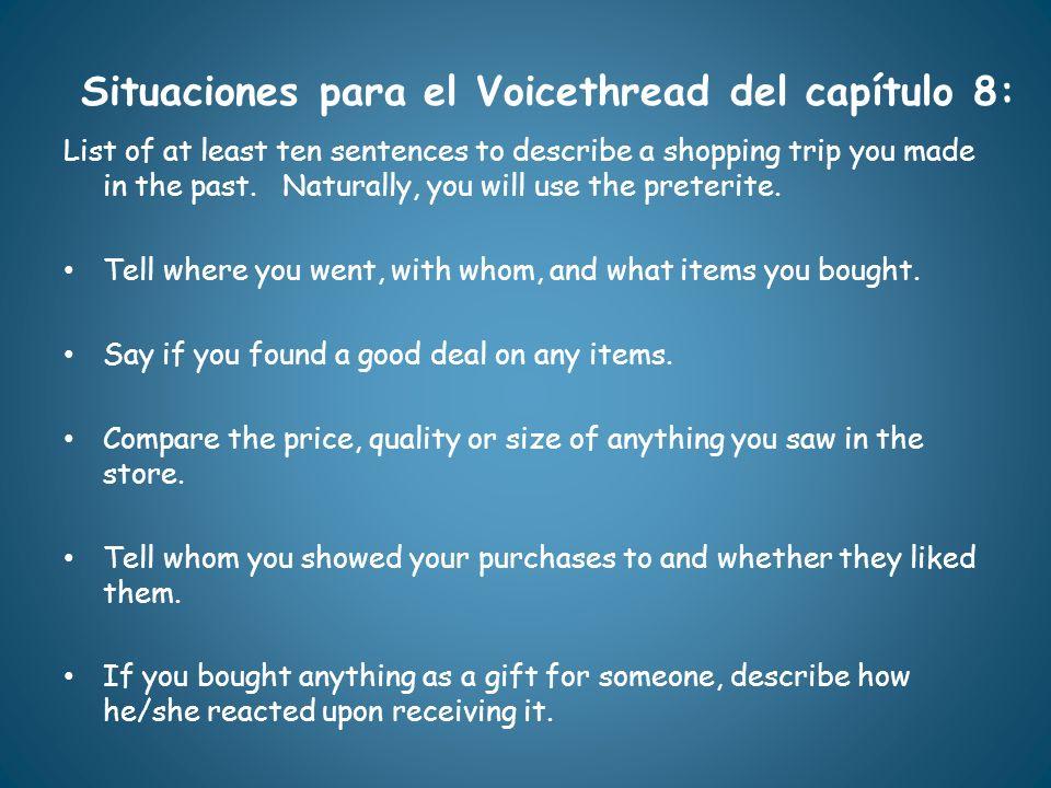 Situaciones para el Voicethread del capítulo 8: