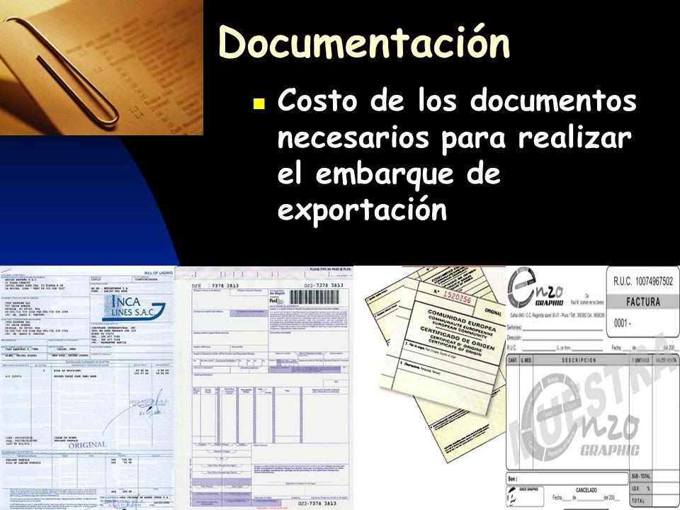 Documentación Costo de los documentos necesarios para realizar el embarque de exportación