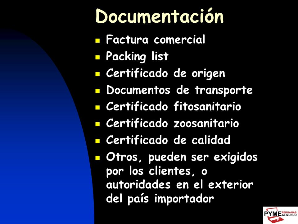 Documentación Factura comercial Packing list Certificado de origen