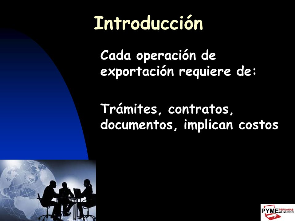 Introducción Trámites, contratos, documentos, implican costos
