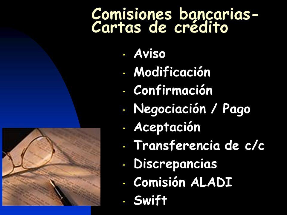 Comisiones bancarias- Cartas de crédito