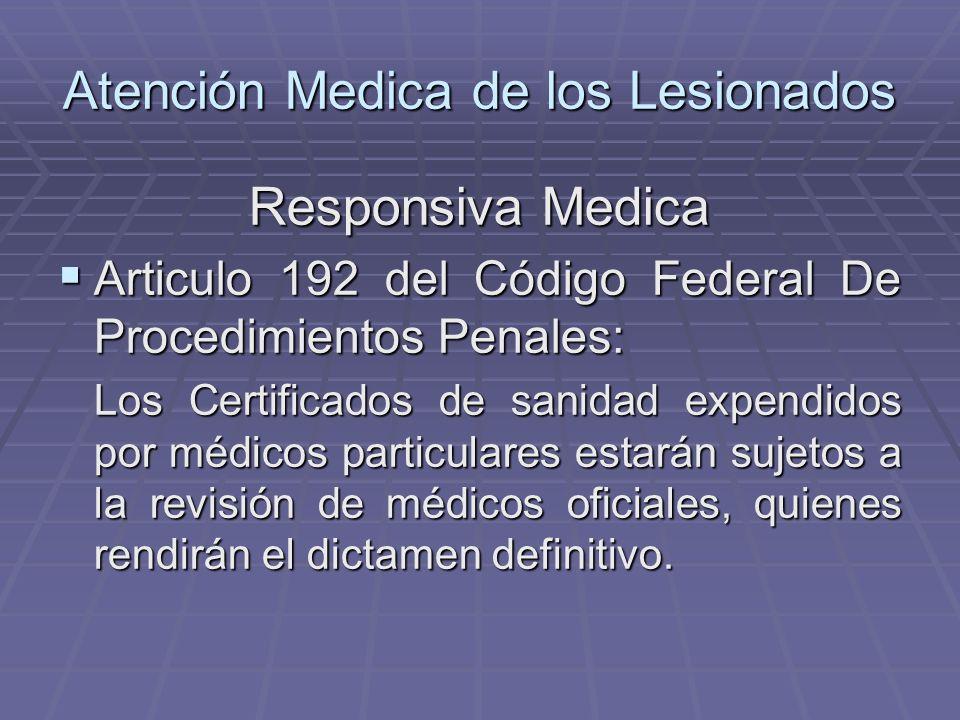 Atención Medica de los Lesionados