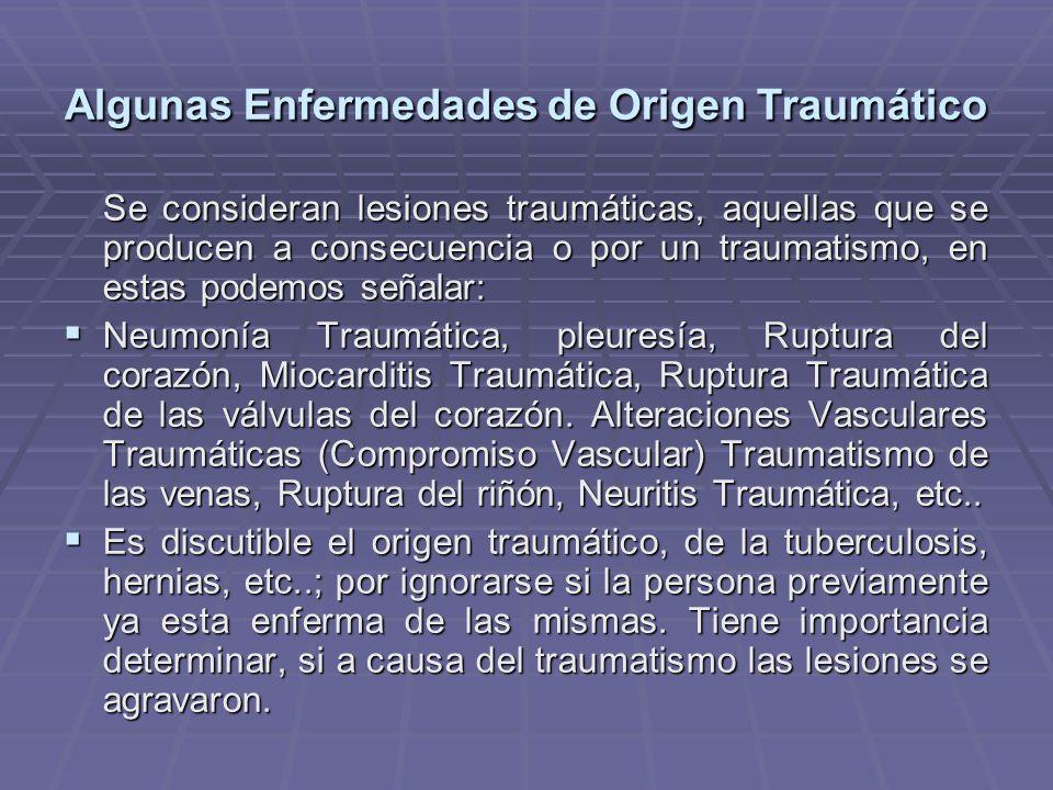 Algunas Enfermedades de Origen Traumático