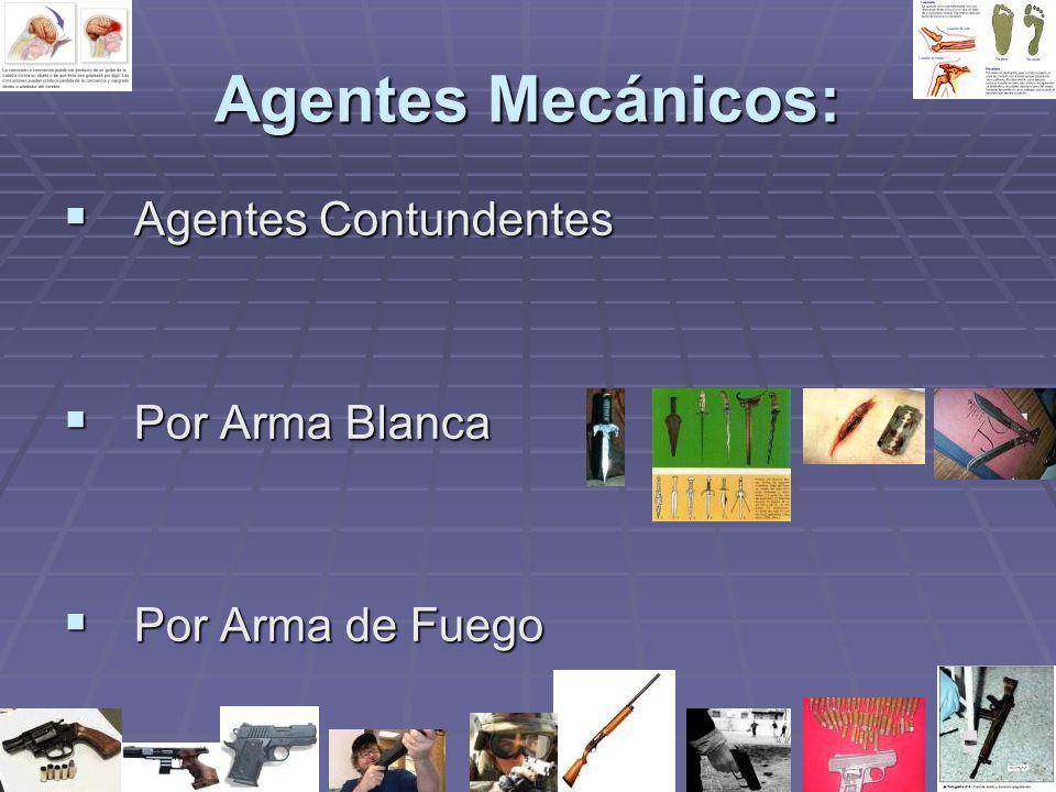Agentes Mecánicos: Agentes Contundentes Por Arma Blanca
