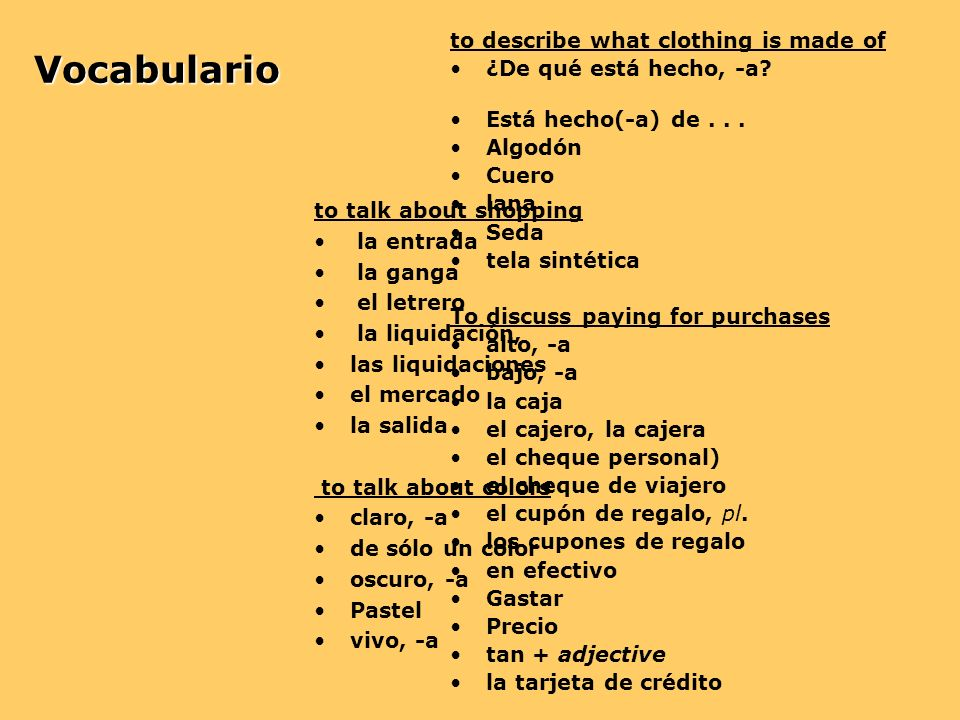 Vocabulario to describe what clothing is made of