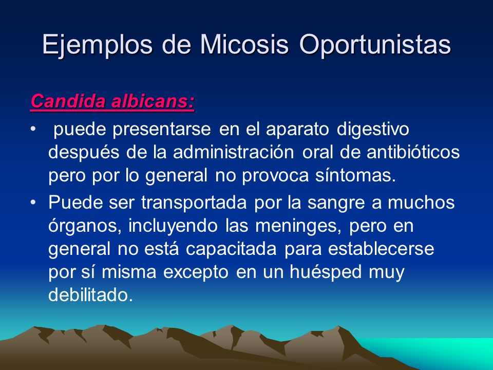 Ejemplos de Micosis Oportunistas