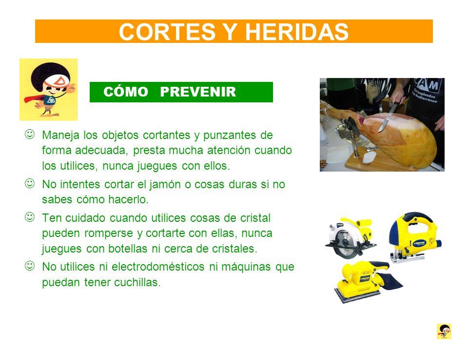 CORTES Y HERIDAS CÓMO PREVENIR