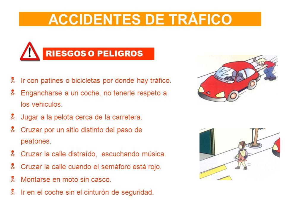 ACCIDENTES DE TRÁFICO RIESGOS O PELIGROS