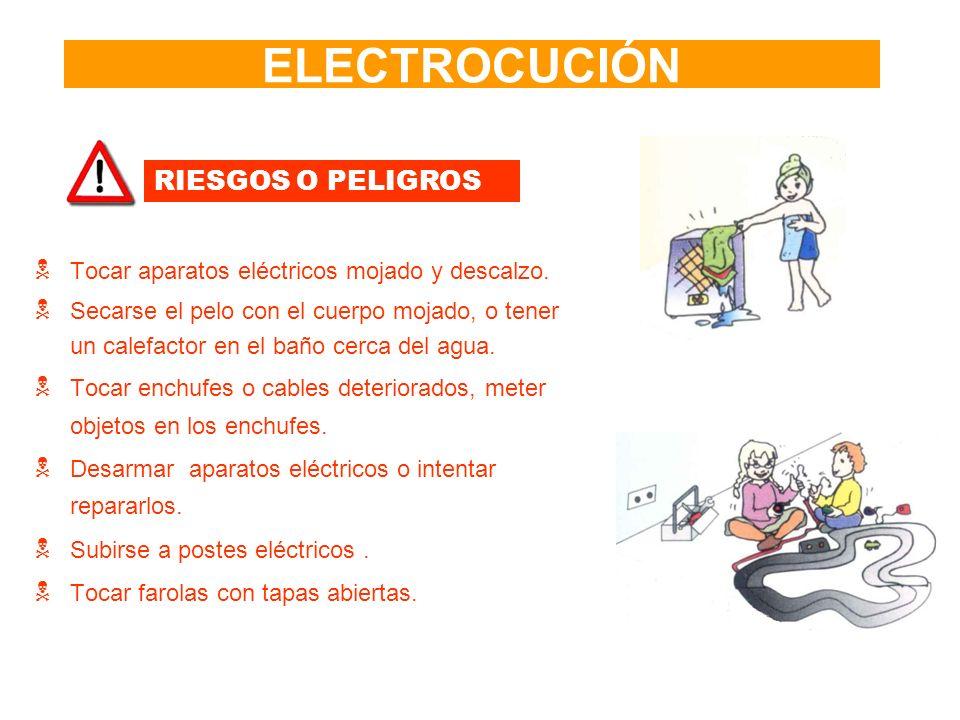 ELECTROCUCIÓN RIESGOS O PELIGROS