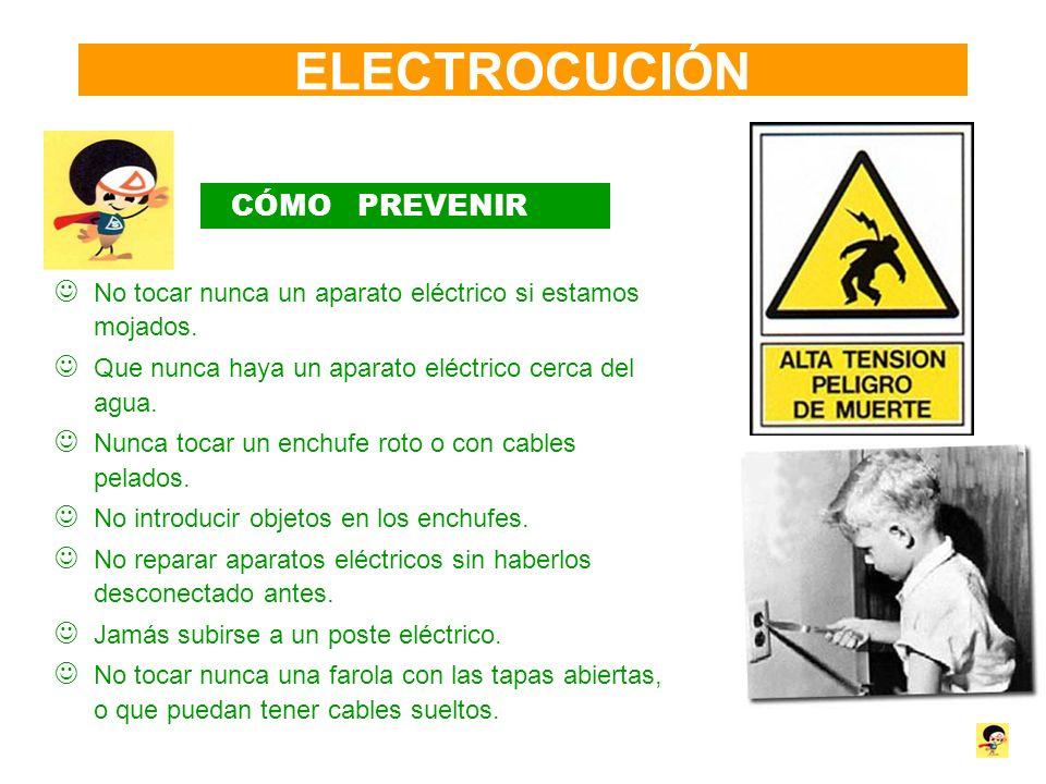 ELECTROCUCIÓN CÓMO PREVENIR