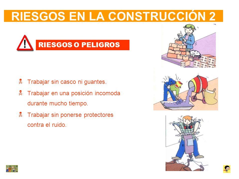 RIESGOS EN LA CONSTRUCCIÓN 2