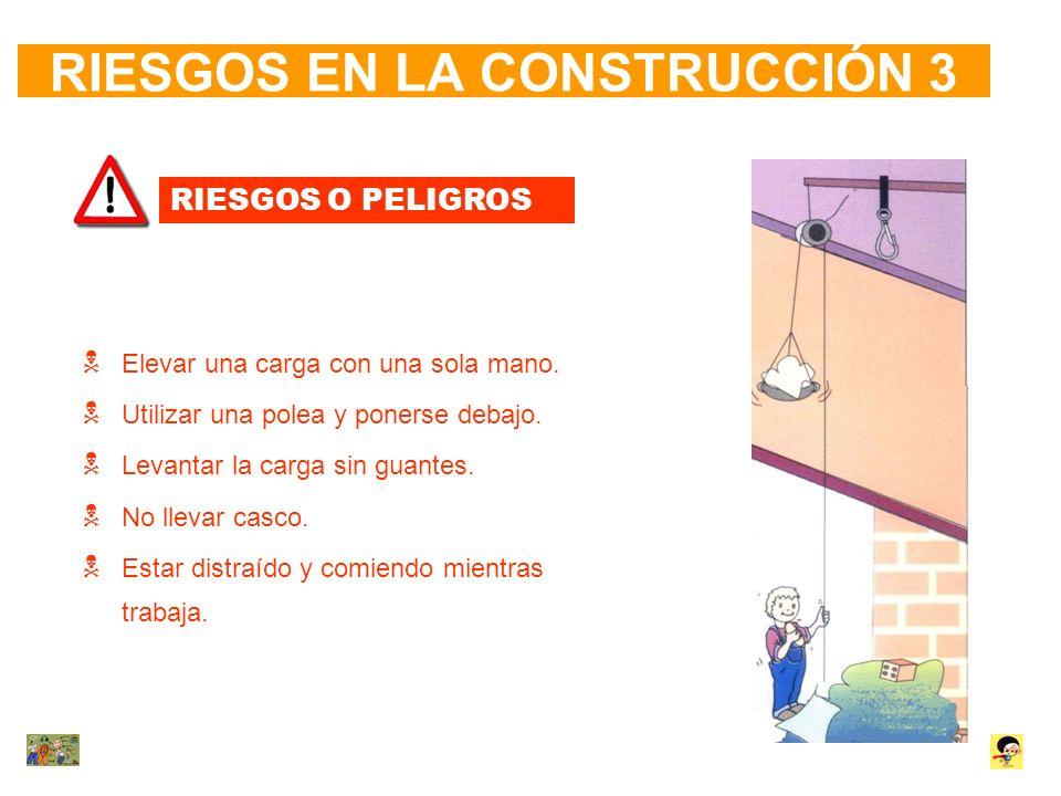 RIESGOS EN LA CONSTRUCCIÓN 3