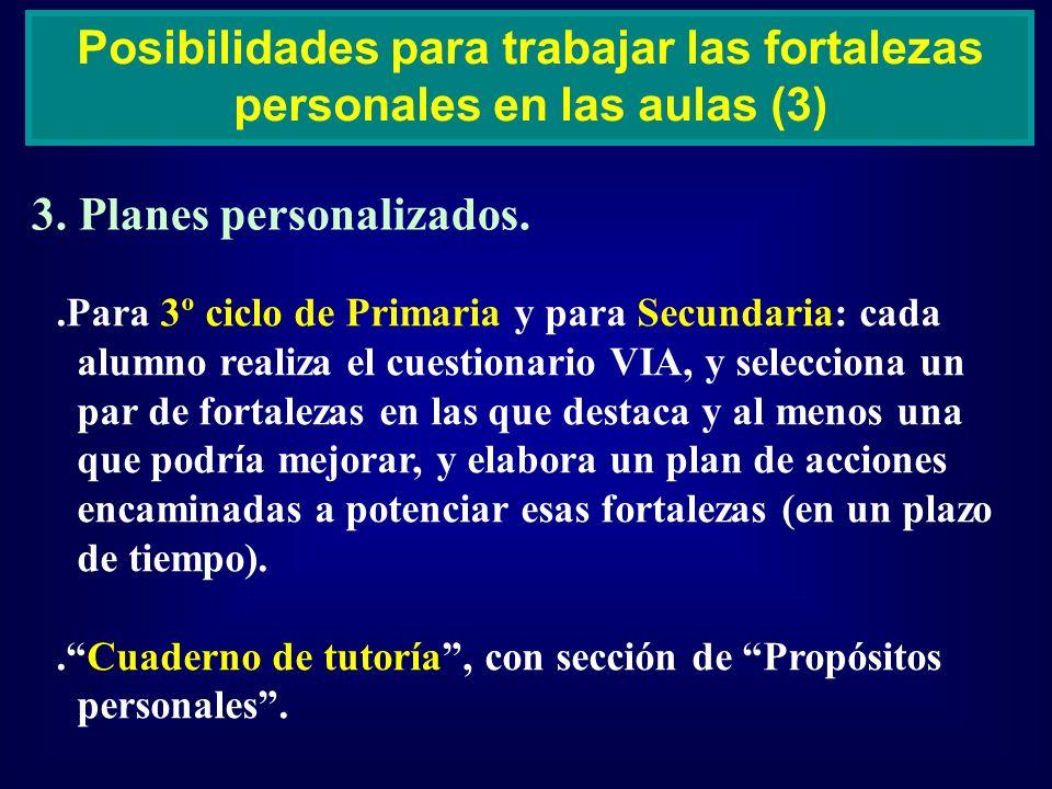 Posibilidades para trabajar las fortalezas personales en las aulas (3)