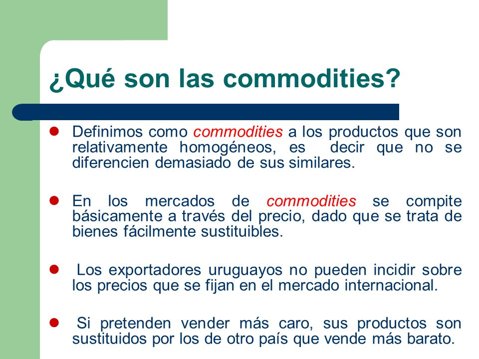 ¿Qué son las commodities