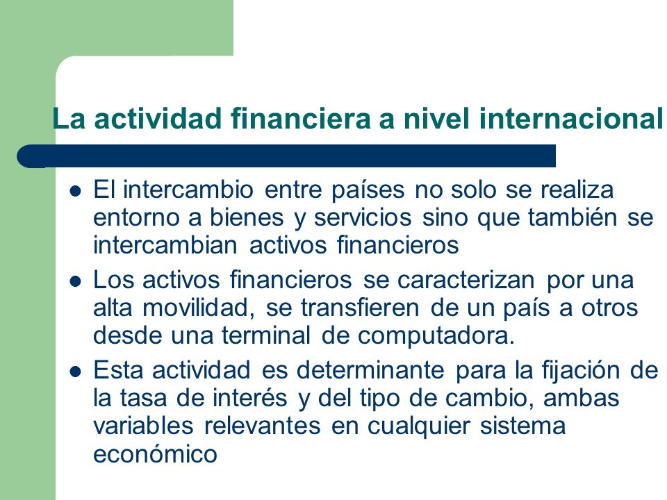 La actividad financiera a nivel internacional